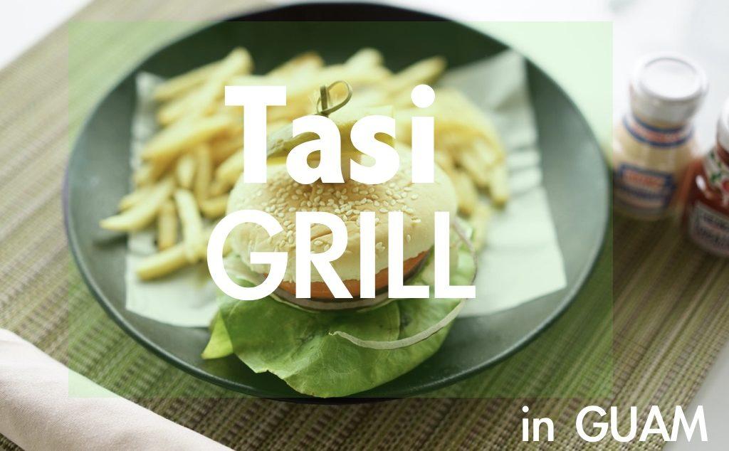 Tasi Grill in guam